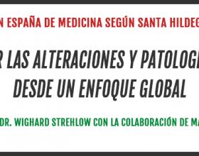 Primer curso en España de medicina hildegardiana